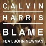 Calvin Harris «Blame» feat John Newman