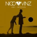 Nico & Vinz «Am i Wrong»