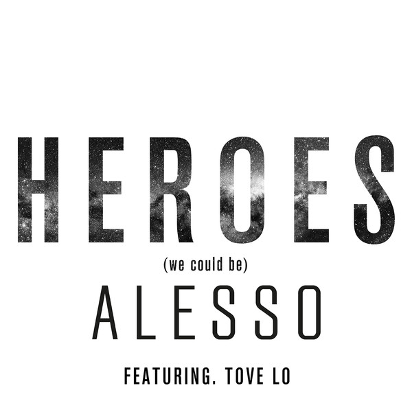 Alesso « Heroes » feat Tove Lo