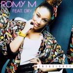Romy M «Intoxiquée» feat Dry