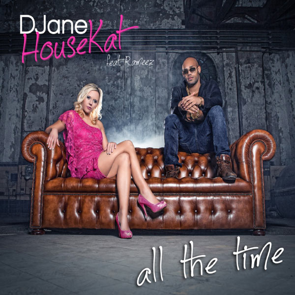 Djane Housekat « All the time » feat Rameez