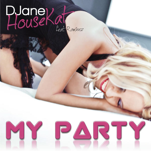 Djane housekat « My Party » feet Rameez