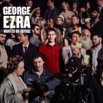 George Ezra « Listen To The Man »
