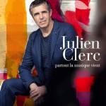 Julien Clerc «On Ne Se Méfie Jamais Assez»