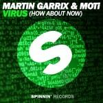 Martin Garrix «Virus» feat MOTi