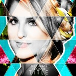 Meghan Trainor « All About That Bass »