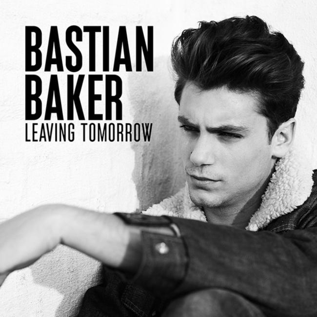 Bastian Baker «Leaving Tomorrow»