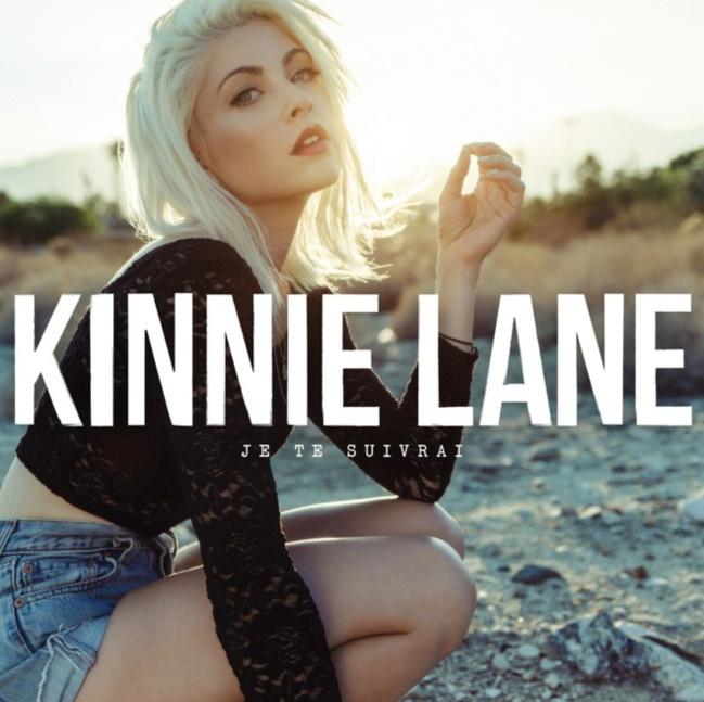 Kinnie Lane «Je Te Suivrai»