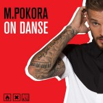 M. Pokora « On Danse »
