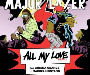 Ariana Grande «All My Love» feat Major Lazer