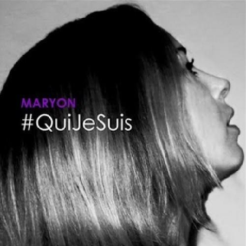 Maryon «Qui Je Suis»