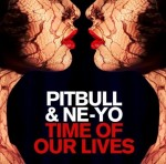 Pitbull « Time Of Our Lives » feat Ne-Yo