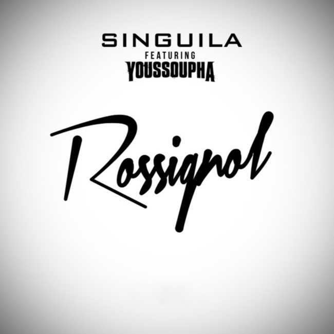 Singuila « Rossignol » feat Youssoupha