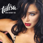 Tulisa « Living Without You »
