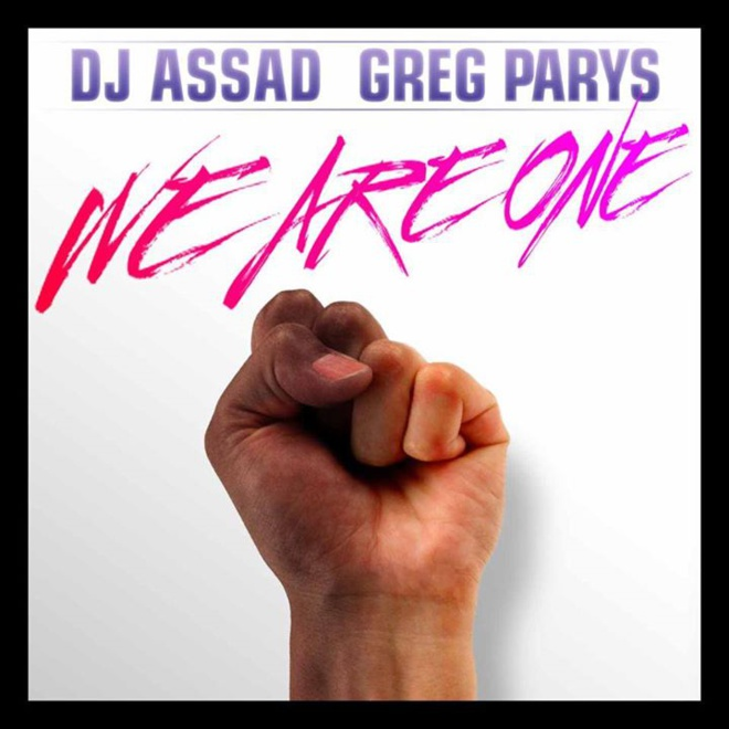 DJ Assad « We Are One » feat Greg Parys
