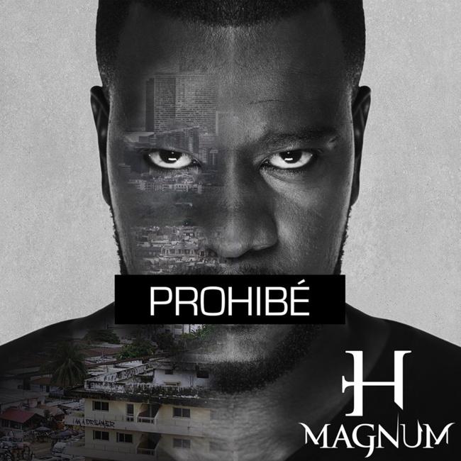 H Magnum «Prohibé»