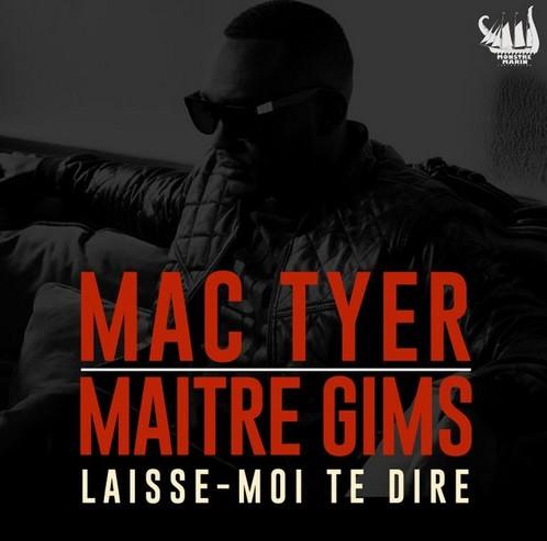 Mac Tyer «Laisse Moi Te Dire» feat Maitre Gims