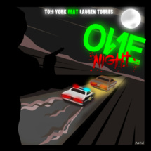Tom York « One Night » feat Lauren Torres