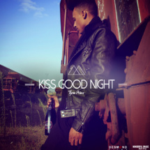 Tyron Prince « Kiss Good Night »