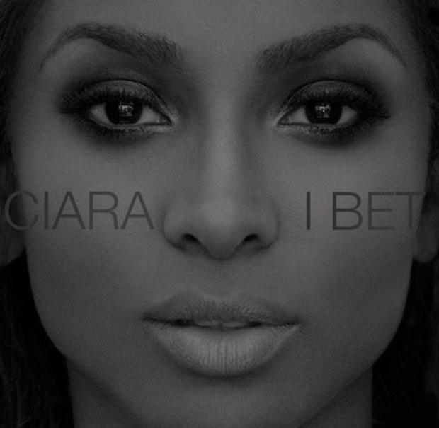 Ciara «I Bet»