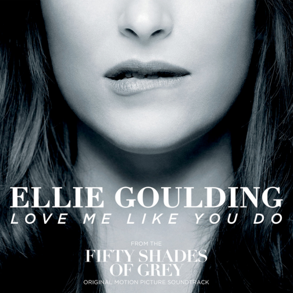 Ellie Goulding « Love Me Like You Do »