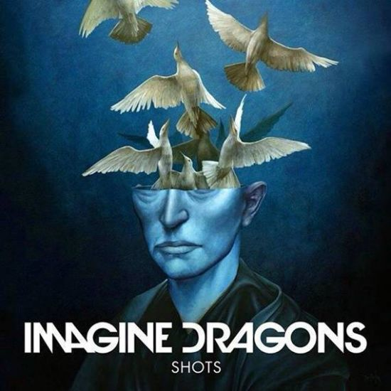 Imagine Dragons « Shots »