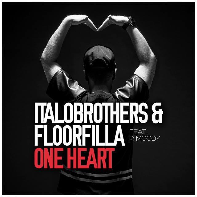 Italobrothers «One Heart» Floorfilla feat P.Moody