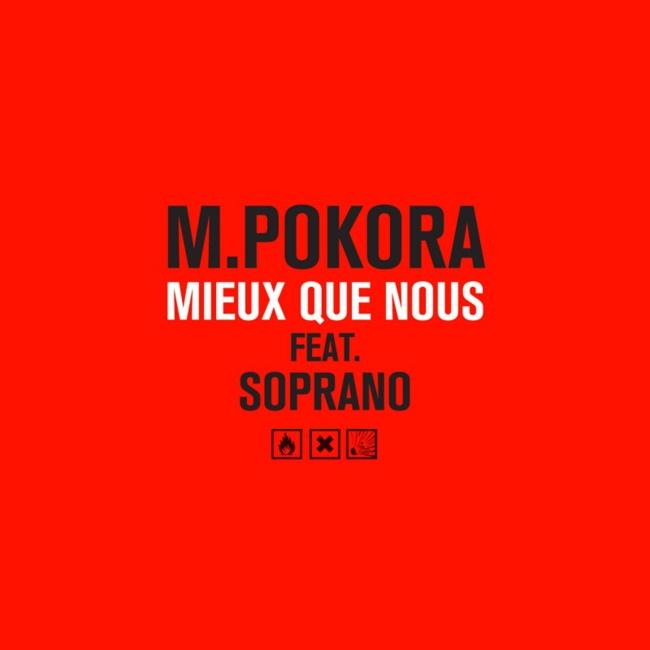 M Pokora «Mieux Que Nous» feat Soprano