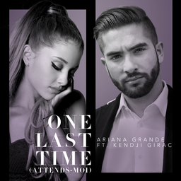 « One Last Time » (Attends moi) Kendji & Ariana Grande