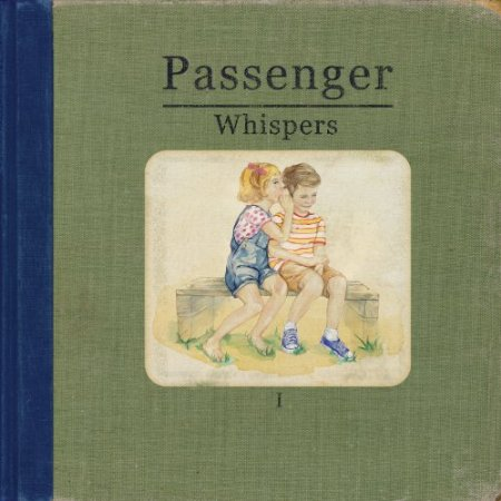 Passenger « And I Love Her »