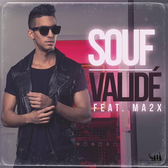 Souf feat Ma2x «Validé»