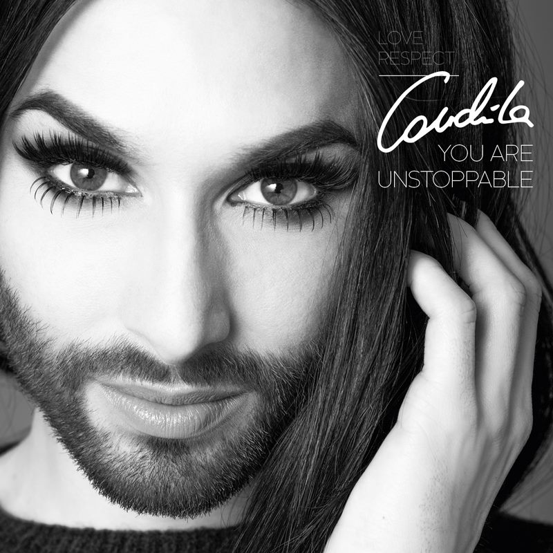Conchita Wurst « You are Unstoppable »