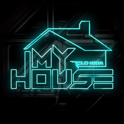 Flo Rida « My House »