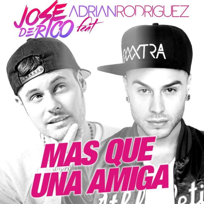 Jose De Rico «Mas Que Una Amiga» feat Adrian Rodriguez