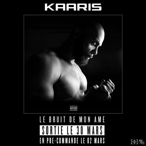 Kaaris «Le Bruit De Mon Âme»