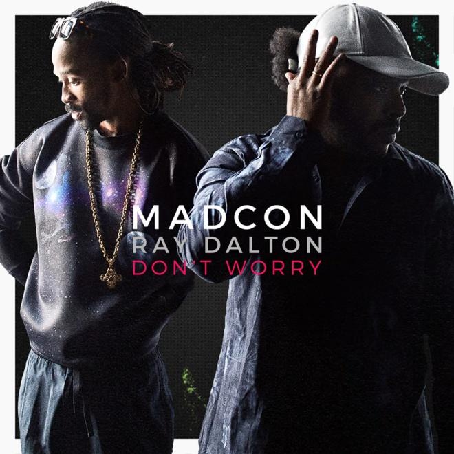 Madcon «Don't Worry» feat Ray Dalton