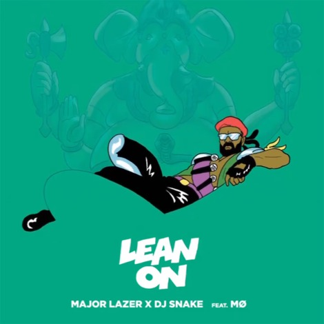Major Lazer & DJ Snake « Lean On »