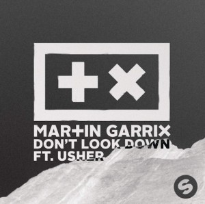 Martin-Garrix-Don't-Look-Down
