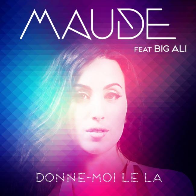 Maude «Donne-moi le la» feat Big Ali