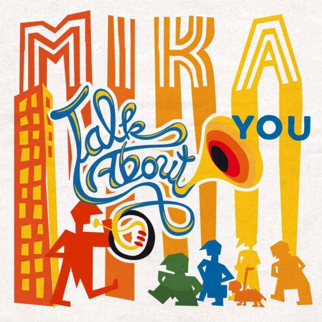 Mika « Talk About You »