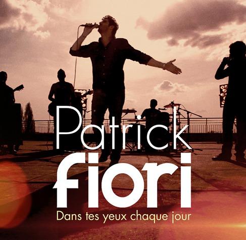 Patrick Fiori «Dans Tes Yeux Chaque Jour»