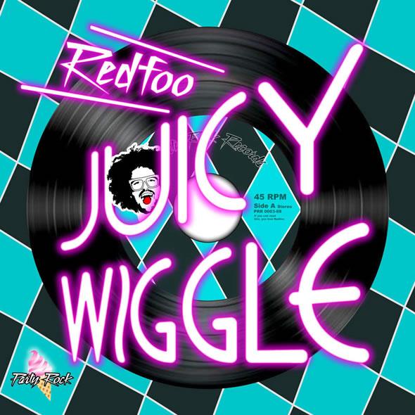 Redfoo «Juicy Wiggle»