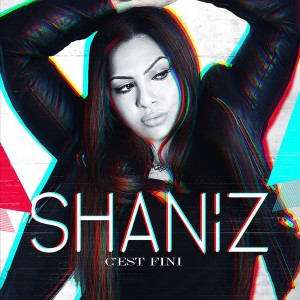 Shaniz-C'est-fini