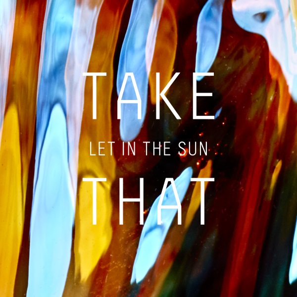 Take That « Let In The Sun »