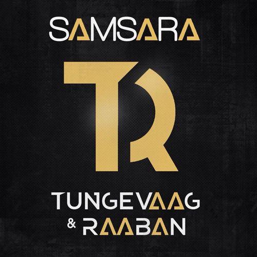 Tungevaag & Raaban «Samsara»