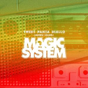 Magic System «Sweet Fanta Diallo (Adieu Soleil)»