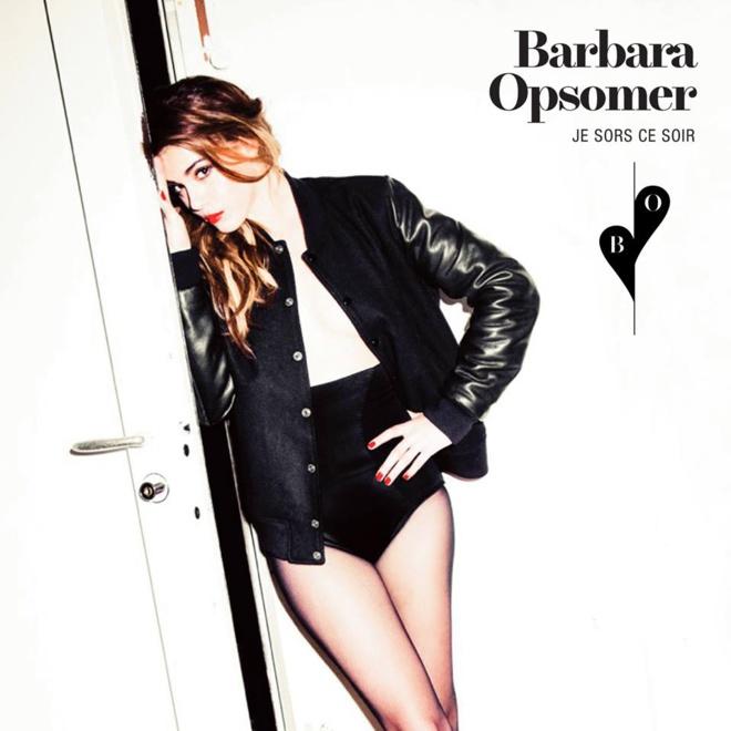 Barbara Opsomer «Je Sors ce Soir»