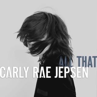 Carly Rae Jepsen «All That»