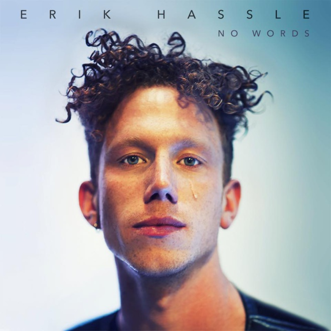 Erik Hassle « No Words »