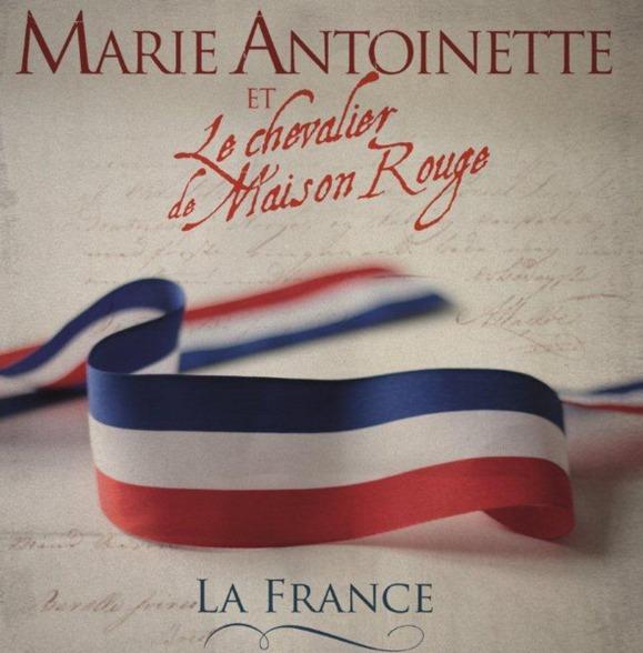 «La France» Marie-Antoinette et le chevalier de la maison rouge